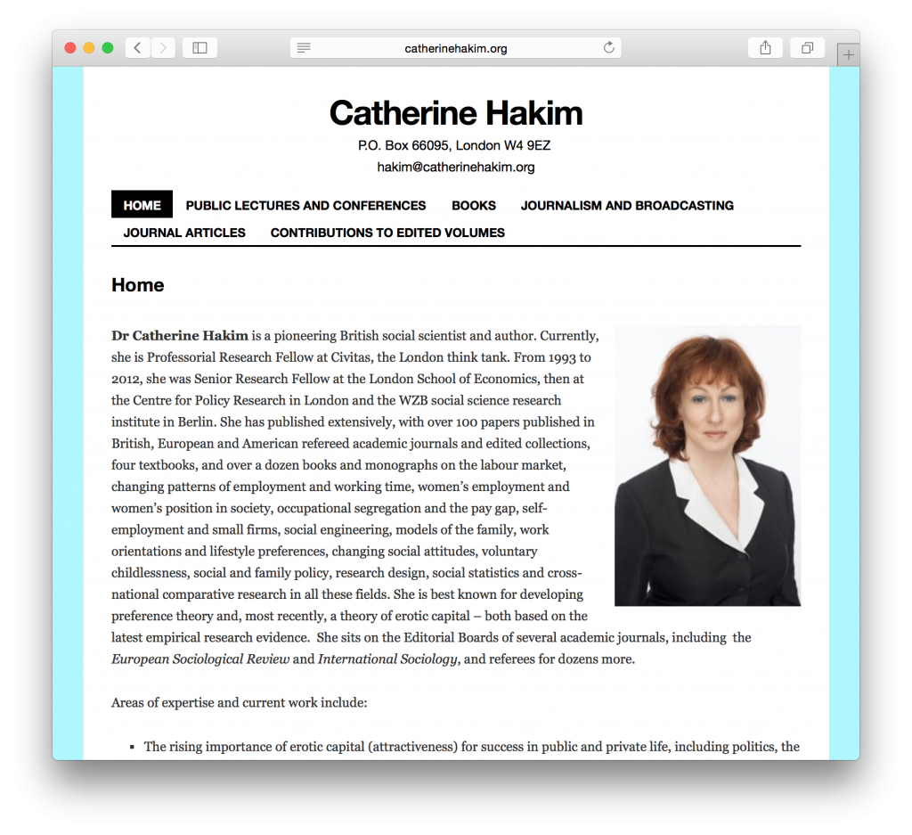 Catherine Hakim, a British sociologist, required an easily-updateable portfolio site that clearly laid out relevant information.